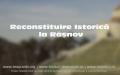 Reconstituirea istorică - instrument de valorificare culturala si dezvoltare durabila a comunității locale – making of